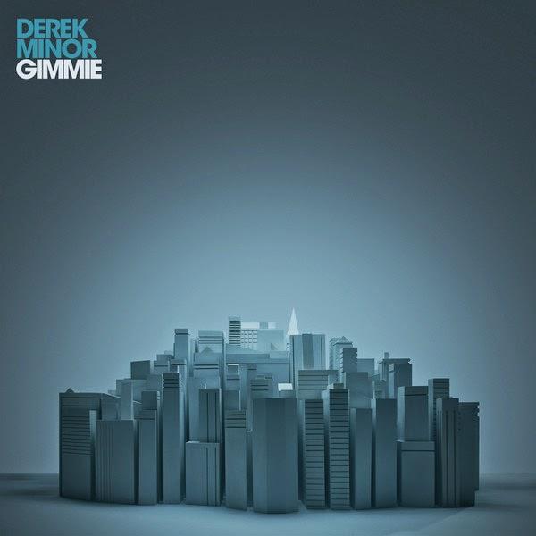 Derek Minor - Gimmie - Single Cover