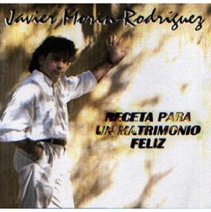 Javier Morín Rodríguez-Receta Para Un Matrimonio Feliz-
