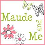 Visit the MAUDE AND ME SHOP