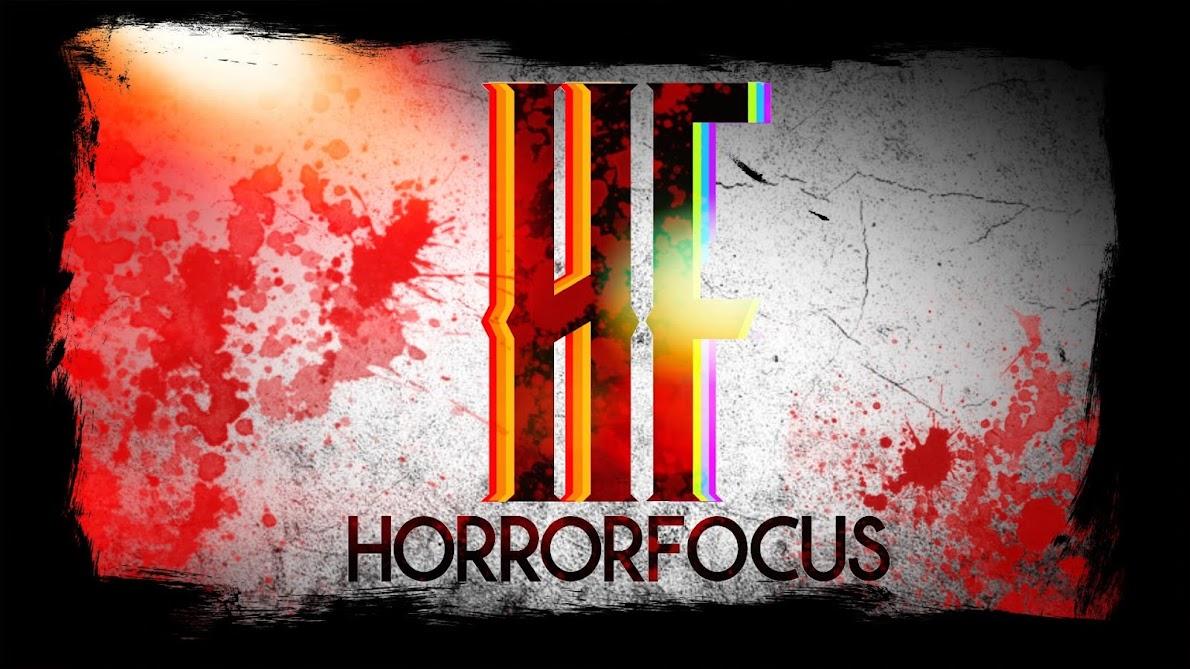HorrorFocus