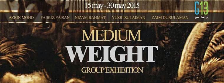 """ Medium- Weight "" Group Exhibition"