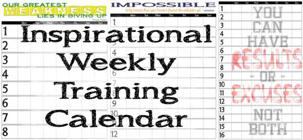 Inspirational Weekly Training Calendars