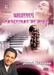 mulheres parceiras de deus josue brandão