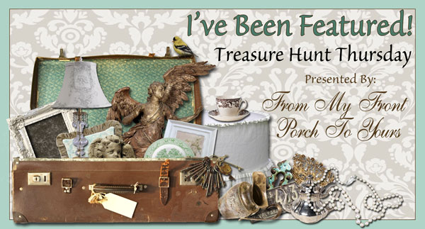 Treasure Hunt Thursday-From My Front Porch To Yours