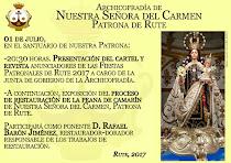 Presentación de la revista y cartel anunciadores de las Fiestas Patronales 2017 de Rute