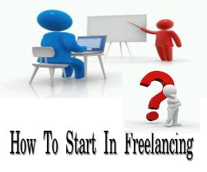 How To Start in Freelancing? With Basic Informations