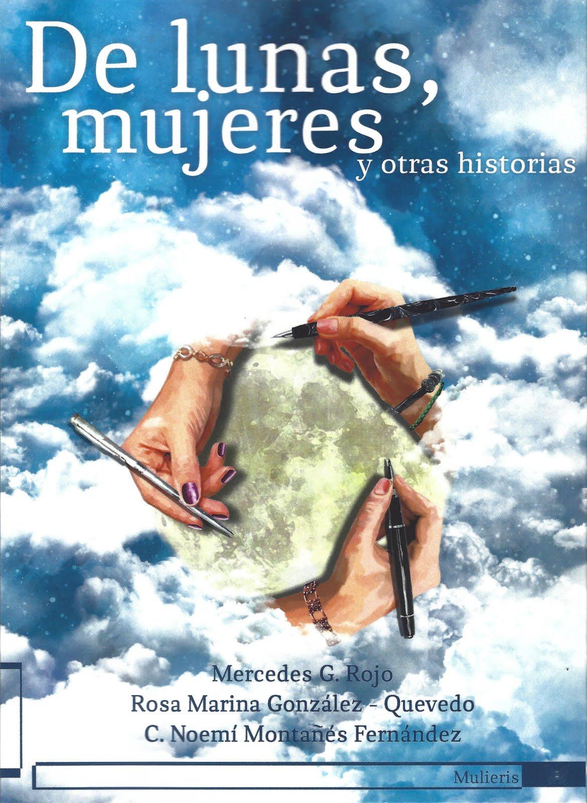 DE LUNAS, MUJERES Y OTRAS HISTORIAS
