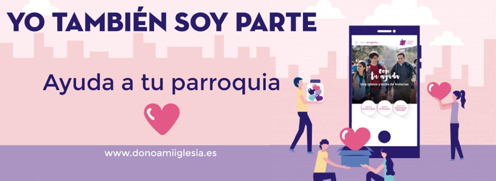 COLABORA Y AYUDA A NUESTRA PARROQUIA, TODOS SOMOS PARTE
