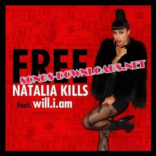 Iam A Rider Song: Natalia Kills-Free Feat.Will. I.am 2011 LATEST RELEASE