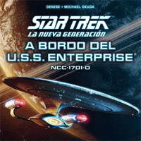 Star Trek - La nueva Generación: A Bordo del U.S.: Enterprise NCC-1701-D [Reseña]