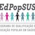 ATENÇÃO: Formação de novas turmas do Curso de Educação Popular em Saúde em março