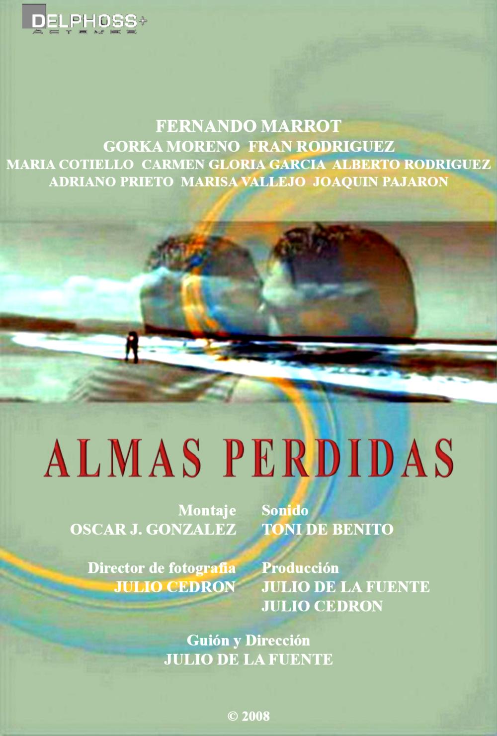 Almas Perdidas (2008) Lost Souls