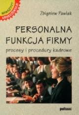 """""""Personalna funkcja firmy"""" - Zbigniew Pawlak"""