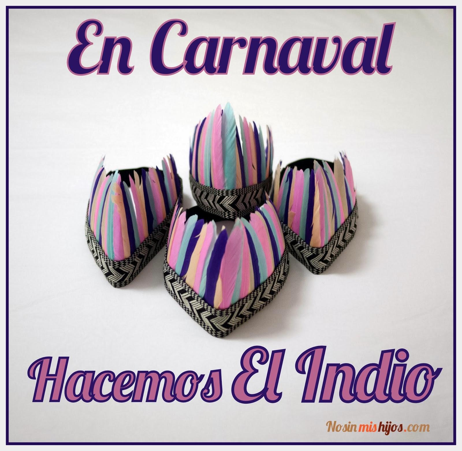 En carnaval hacemos el indio