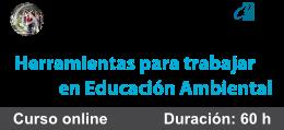 Curso de Herramientas para Trabajar en Educación Ambiental