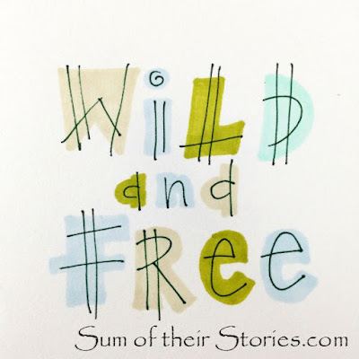 Wild and free handlettering