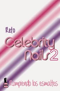 Reto Celebrity Nails 2
