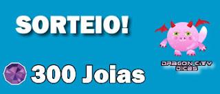 Sorteio - 300 Joias