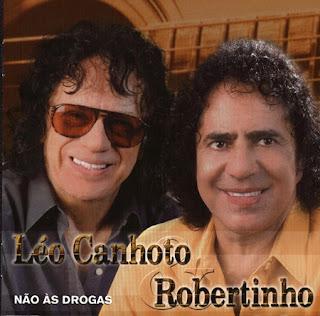 L�o Canhoto e Robertinho - N�o �s Drogas Vol.21