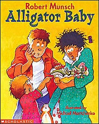Alligator Baby by Robert Munsch