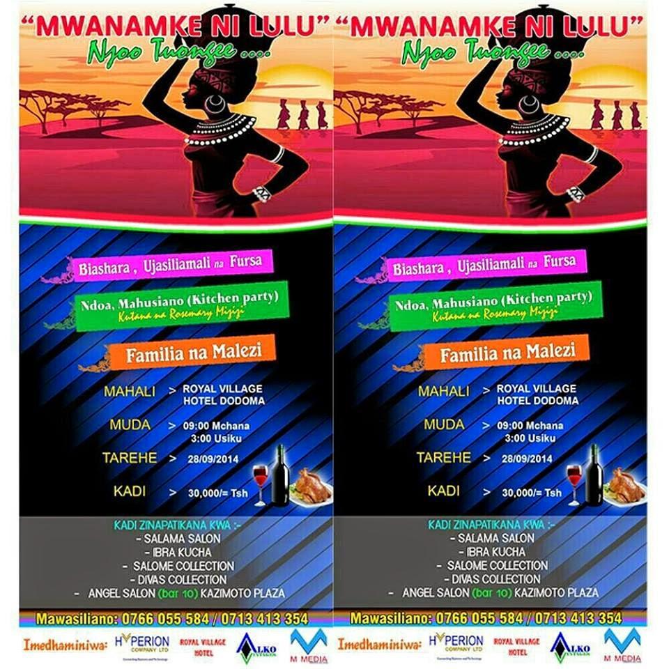Wanawake wa Dodoma mnaanzaje sasa kunikosa siku hii ndani ya hii event...lipia ticket yako mapema