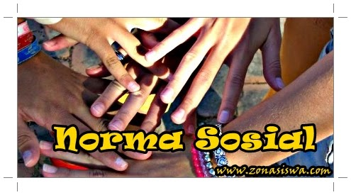 Norma Sosial (Pengertian, Tingkatan, & Fungsi) | www.zonasiswa.com