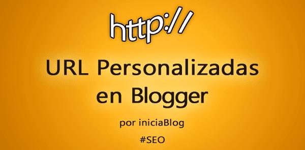 url personalizadas en blogger