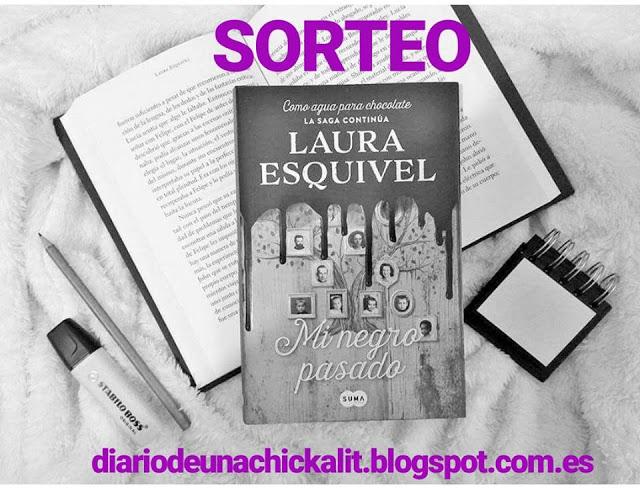 """Reseña + SORTEO Esquivel, Laura """"Mi negro pasado"""""""