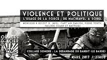 Violence et politique - de Machiavel à Sorel