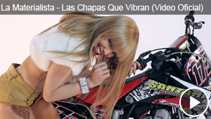 La Materialista – Las Chapas Que Vibran (Video Oficial)