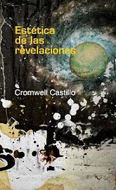 ESTÉTICA DE LAS REVELACIONES. Cascahuesos Editores. Arequipa, 2011