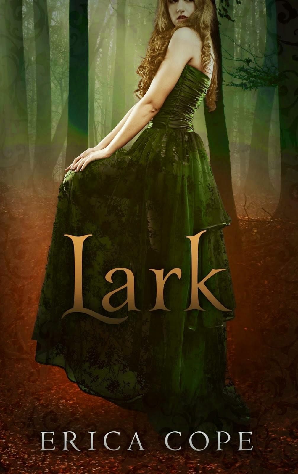 http://www.amazon.com/Lark-Erica-Cope-ebook/dp/B00BBPF13Y/ref=sr_1_1?ie=UTF8&qid=1411212995&sr=8-1&keywords=lark+erica+cope