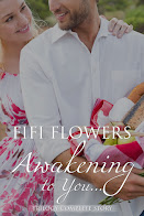Awakening to You, The Complete Story by Fifi Flowers
