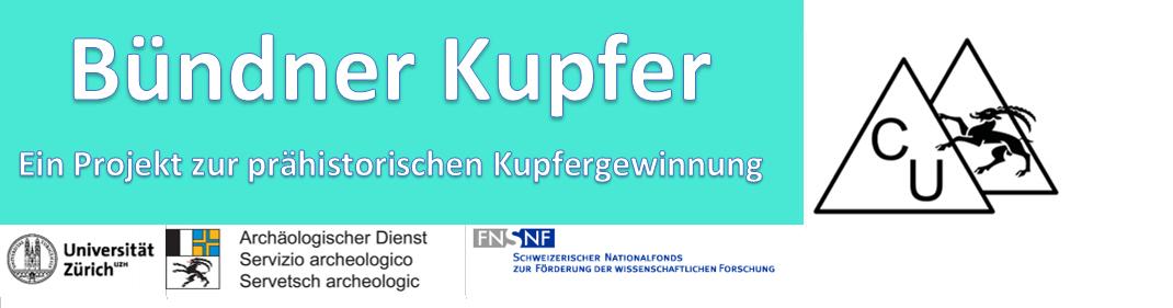 Prähistorischer Kupferbergbau im Graubünden: Ein Archäologisches Projekt der Universität Zürich.