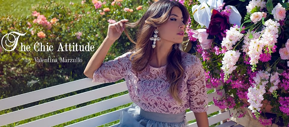 The Chic Attitude blog by Valentina Marzullo