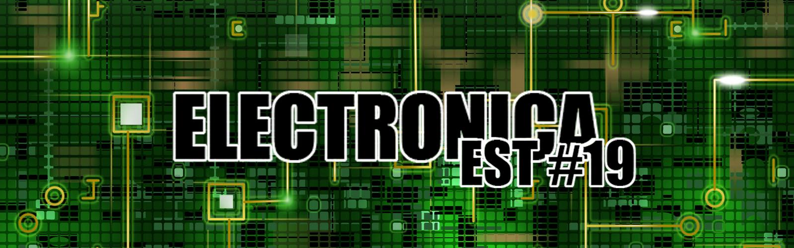 Electronica E.S.T #19