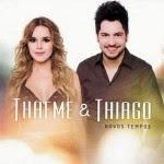 Thaeme e Thiago - Novos Tempos (EP)