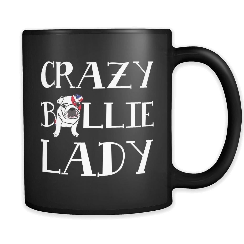 Crazy Bullie Lady Cup