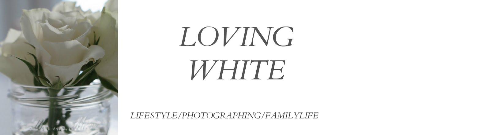 loving white