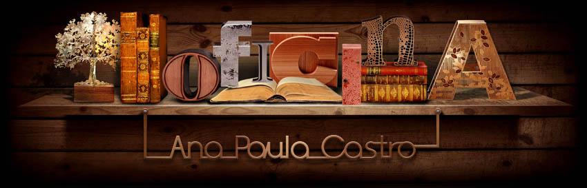 Oficina de Ideias Ana Paula Castro
