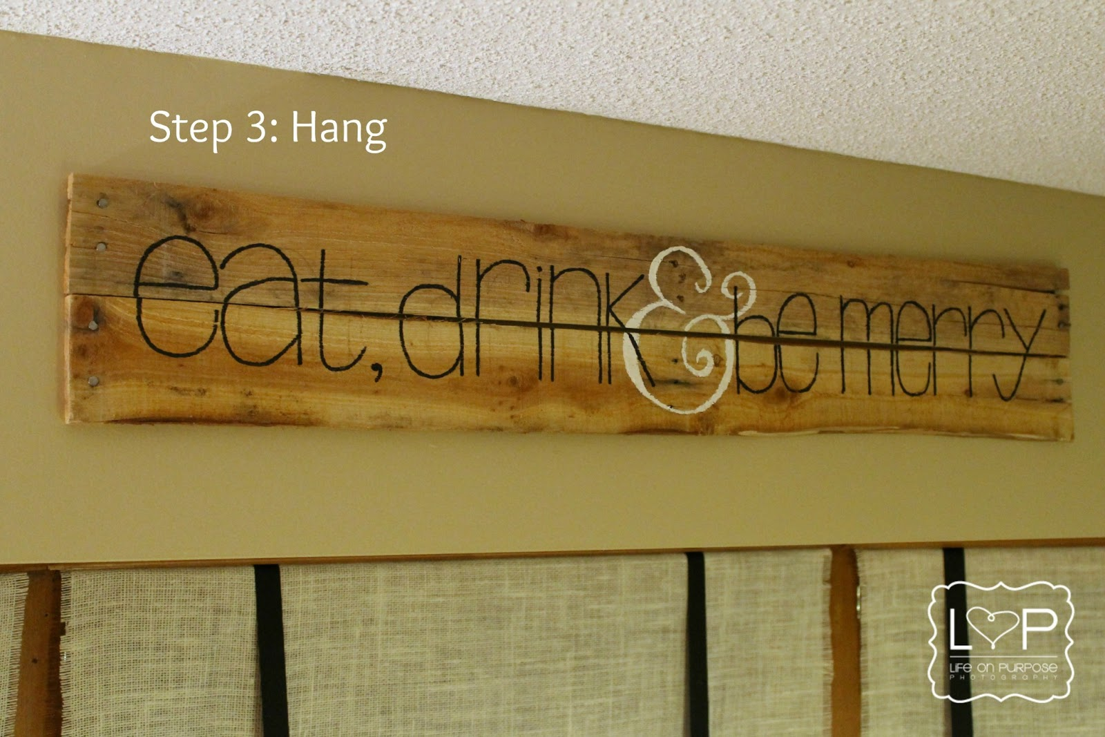 living my life on purpose: 71 projects: wooden sign