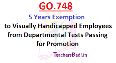 GO.748,5 Years Exemption,Departmental Tests
