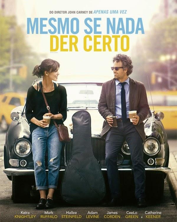 Mesmo Se Nada Der Certo – Dublado (2013)
