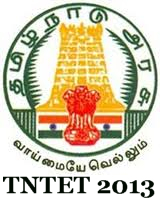 Tamil Nadu Teacher Eligibility Test(TNTET) Notification 2013 | TNTET 2013 News | Online Application Form| Exam Date www.trb.tn.nic.in