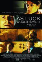 DVD: As Luck Would Have It / Un jour de chance (La chispa de la vida) **