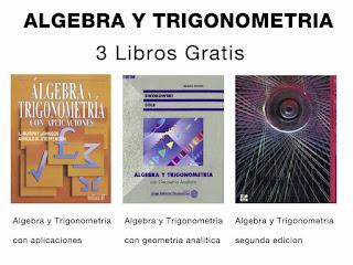 Tres libros de Algebra y Trigonometria