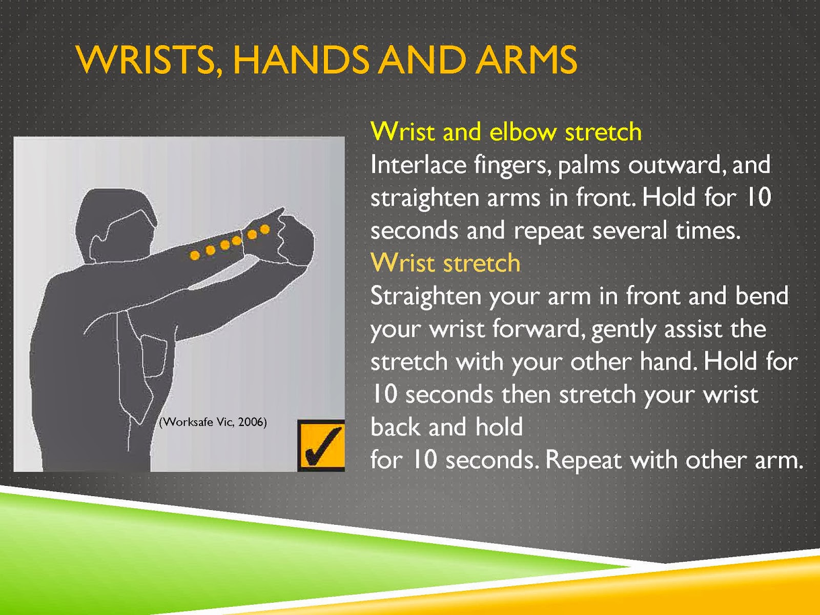 WRISTS, HANDS AND ARMS STRETCH