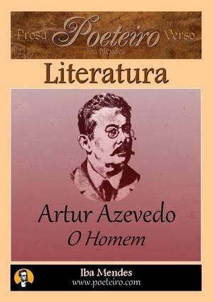 O Homem, de Artur Azevedo gratis em pdf