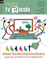 Revista TV Escola - Tecnologias na Educação 3ª Ed. - 2011