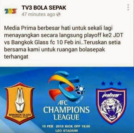 Siaran Langsung JDT Vs Bangkok Glass FC 10 Feb 2015